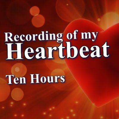 Heartbeat Ambience Ten Hours