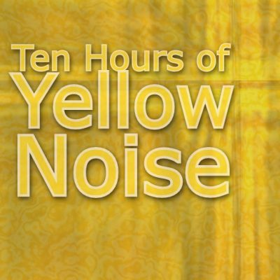 Yellow Noise Sonic Ambience