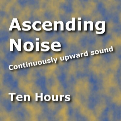 Ascending Shepard Tone Noise
