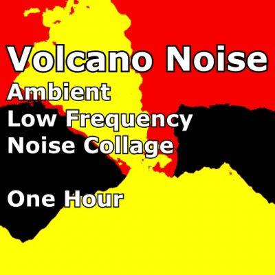 Volcano Rumble Sounds 1 Hour